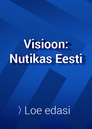 Visioon: Nutikas eesti