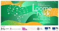 Loomehäkk vol 8: Cyber Tech and Digital Wellbeing