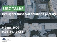 Webinar: UBC TALKS about intelligent transport solution piloting