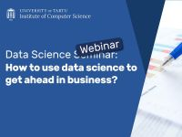 Veebiseminar: How to use data science to get ahead in business?