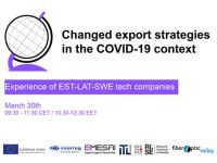 "Veebiseminar ""Changed export strategies in the COVID-19 context"""